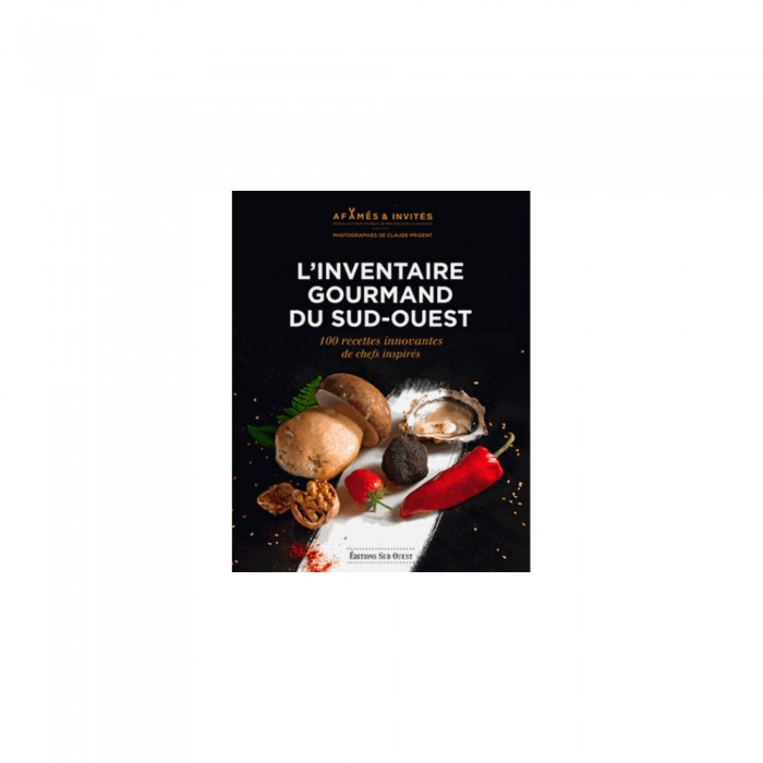 Sud ouest livre inventaire gourmand sud - Editions sud ouest cuisine ...